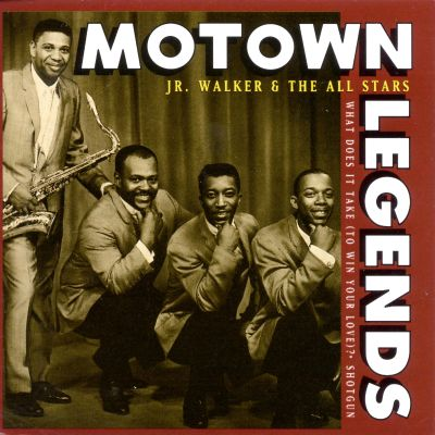 Motown legends what does it take to win your love junior walker