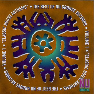 The best of nu groove records vol 1 classic house for Classic house anthems