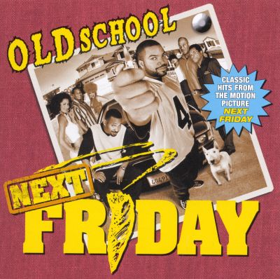 Old School Next Friday