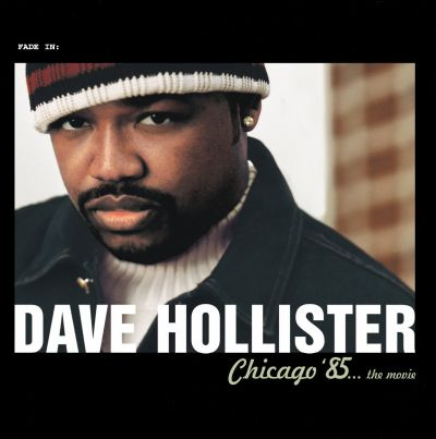 chicago 85 the movie dave hollister songs reviews