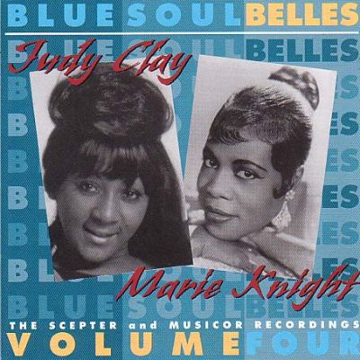 Judy Clay Bluesoul Belles Vol 4 The Scepter and Musicor