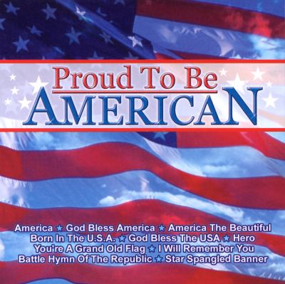 Dj 39 s choice proud to be american hit crew songs for American choice