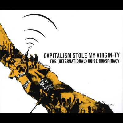My lyrics virginity stole Capitalism