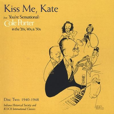 "an analysis of the musical kiss me kate by cole porter Patricia morison and alfred drake in ""kiss me, kate,"" the 1948 cole porter musical that made her a broadway star credit credit graphic house by david belcher."