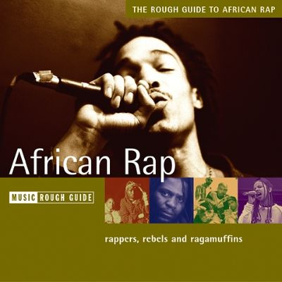 VA – The Rough Guide To African Rap (CD) (2004) (FLAC + 320 kbps)