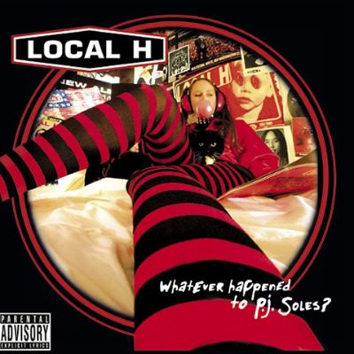 Whatever Happened To P J Soles Local H Songs
