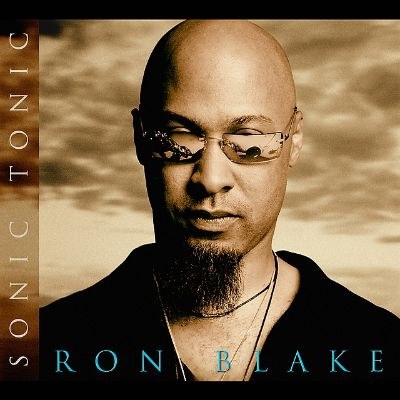 Ron Blake Sonic Tonic Bonus CD Ron Blake Songs Reviews