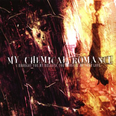 I Brought You My Bullets, You Brought Me Your Love - My Chemical ...