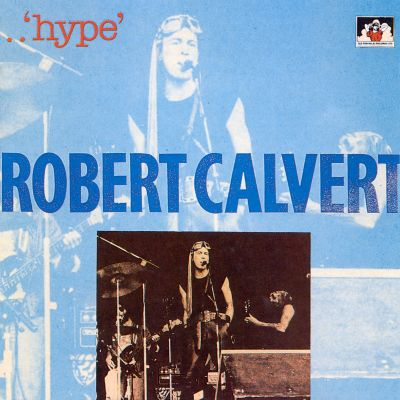 Robert Calvert hype novel