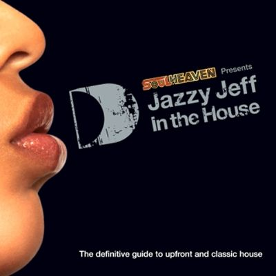 In the house dj jazzy jeff songs reviews credits for Jazzy house music