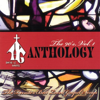 House of gospel anthology the 90 39 s various artists for 90s house music hits
