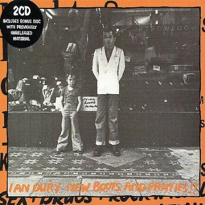 Ian Dury - New Boots And Panties!! (30th Anniversary Edition)