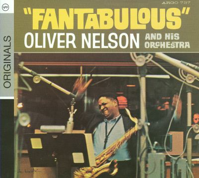 Oliver Nelson And His Orchestra Fantabulous