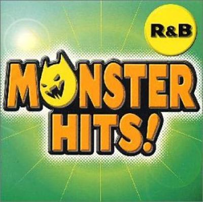 Monster Hits R & B