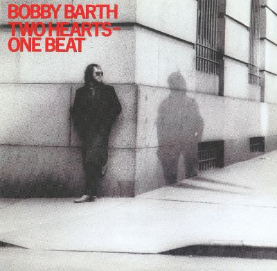 Bobby Barth Two Hearts - One Beat