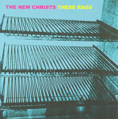 The New Christs - Dropping Like Flies