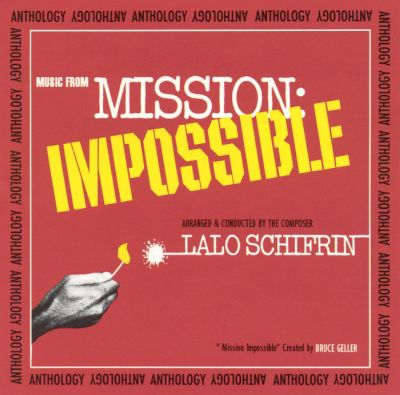 mission anthology music from mission impossible lalo schifrin songs reviews credits. Black Bedroom Furniture Sets. Home Design Ideas