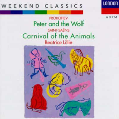 Beatrice Lillie - Peter And The Wolf / Carnival Of The Animals
