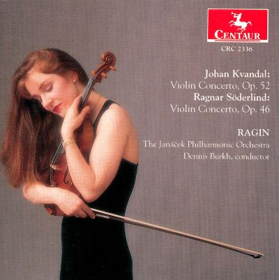 Johan Kvandal - Concerto For Violin And Orchestra Op. 50 / Antagonia Op. 38 / Concerto For Oboe And Strings Op. 46