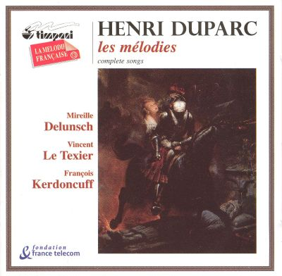 henri duparc the complete songs mireille delunsch guy flechter fran ois kerdoncuff vincent le. Black Bedroom Furniture Sets. Home Design Ideas
