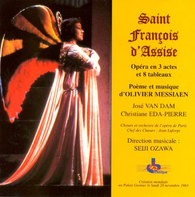 olivier messiaen fran 231 ois d assise seiji songs reviews credits allmusic