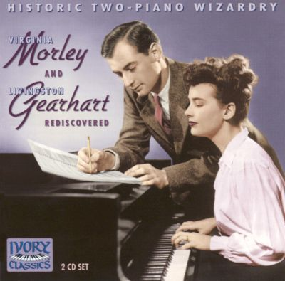 Duo Pianists: Morley & Gearhart Rediscovered