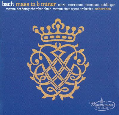 Mass in B minor, for soloists, chorus & orchestra, BWV 232 (BC E1)