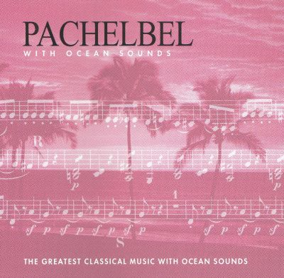 Album Pick  Pachelbel Album