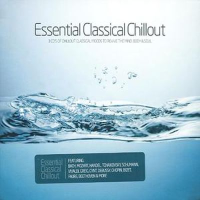 Essential Classical Chillout