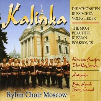 Kalinka: The Most Beautiful Russian Folksongs