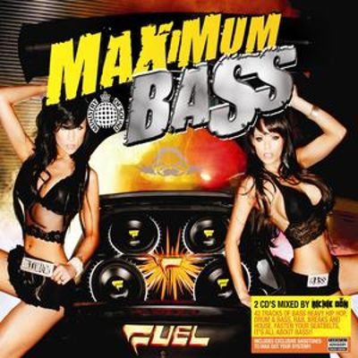 Maximum Bass [Ministry of Sound]