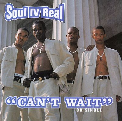 Cant Wait - Soul for Real | Songs, Reviews, Credits