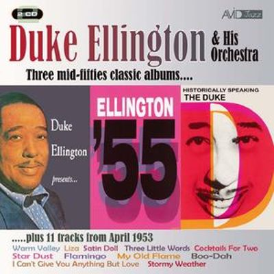 Historically Speaking/Duke Ellington Presents/Ellington 55