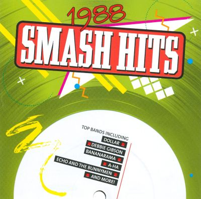 Smash hits years 1988 various artists songs reviews for 1988 hit songs