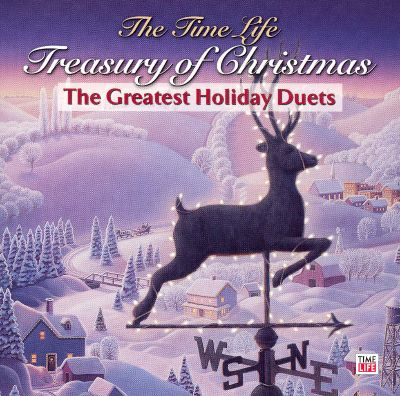 The Time-Life Treasury of Christmas: Greatest Holiday Duets - Various Artists   Songs, Reviews ...