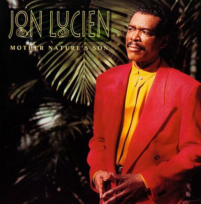 Mother Nature's Son - Jon Lucien   Songs, Reviews, Credits ...