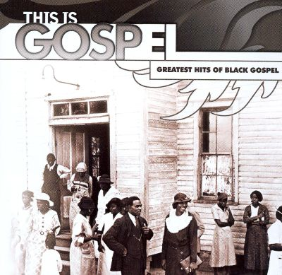This Is Gospel The Greatest Hits Various Artists