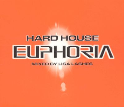 Hard house euphoria lisa lashes songs reviews for Euphoric house music
