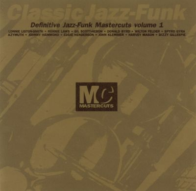 Classic jazz funk vol 1 mastercuts various artists for Classic house mastercuts vol 3