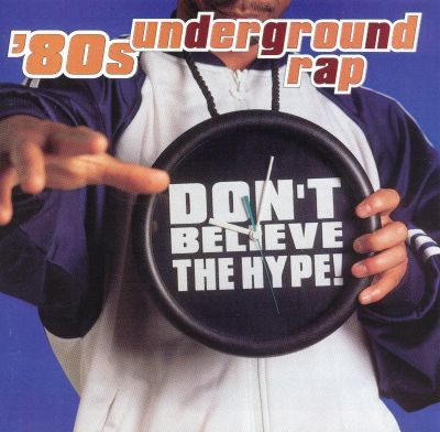 Underground Rap Art 80 39 s Underground Rap Don 39 t
