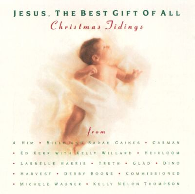Jesus the best gift of all various artists songs reviews