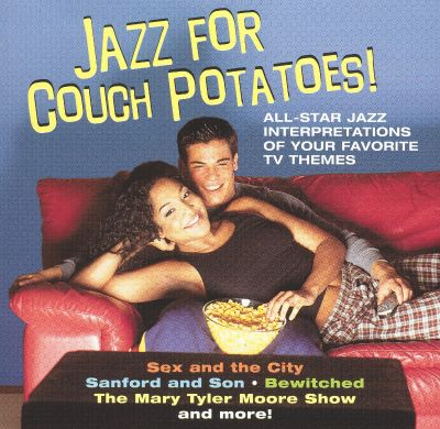 Jazz for Couch Potatoes