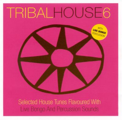 Tribal house vol 6 various artists songs reviews for Tribal house tracks