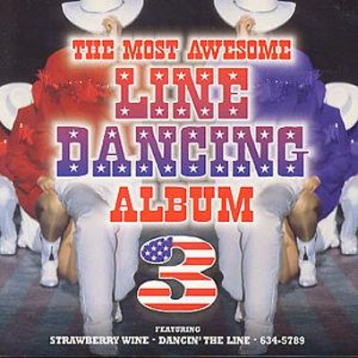 Most Awesome Line Dancing, Vol. 3