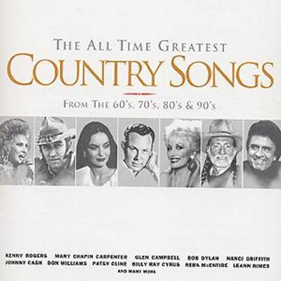 the all time greatest country songs various artists