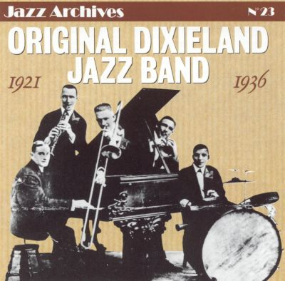Original Dixieland Jazz Band Original Dixieland 'Jass' Band Dixie Jass Band One Step - Livery Stable Blues