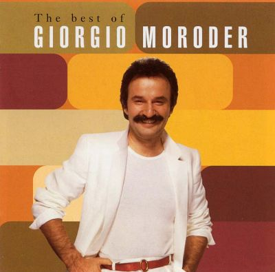 Best of Giorgio Moroder - Giorgio Moroder | Songs, Reviews ...