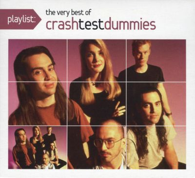 Crash Test Dummies Songs Of The Unforgiven