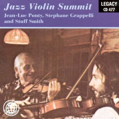 Jean-Luc Ponty - Stuff Smith - Jazz Violin Summit