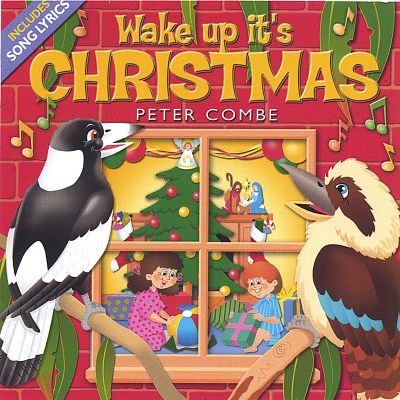 Wake Up It's Christmas - Peter Combe | Songs, Reviews, Credits, Awards | AllMusic